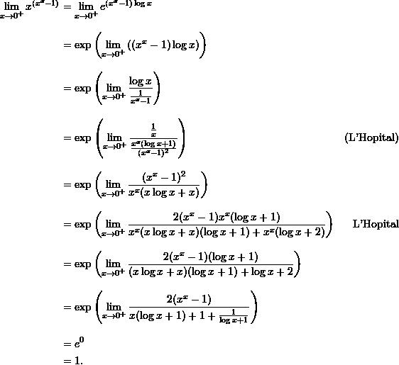 \begin{align*}  \lim_{x \to 0^+} x^{\left( x^x - 1 \right)} &= \lim_{x \to 0^+} e^{\left(x^x -1 \right) \log x} \\[9pt]  &= \exp \left( \lim_{x \to 0^+} \left((x^x-1) \log x \right)\right) \\[9pt]  &= \exp \left( \lim_{x \to 0^+} \frac{ \log x}{\frac{1}{x^x-1}} \right) \\[9pt]  &= \exp \left( \lim_{x \to 0^+} \frac{ \frac{1}{x}}{ \frac{x^x (\log x + 1)}{(x^x-1)^2}} \right) &(\text{L'Hopital}) \\[9pt]  &= \exp \left( \lim_{x \to 0^+} \frac{(x^x-1)^2}{x^x(x \log x + x)} \right) \\[9pt]  &= \exp \left( \lim_{x \to 0^+} \frac{2(x^x-1) x^x (\log x + 1)}{x^x (x \log x + x)(\log x + 1) + x^x(\log x+ 2)}\right) &\text{L'Hopital} \\[9pt]  &= \exp \left( \lim_{ x \to 0^+} \frac{2(x^x-1)(\log x + 1)}{(x \log x + x)(\log x + 1) + \log x + 2} \right) \\[9pt]  &= \exp \left( \lim_{x \to 0^+} \frac{2(x^x -1)}{x(\log x + 1) + 1 + \frac{1}{\log x + 1}} \right) \\[9pt]  &= e^0 \\  &= 1. \end{align*}